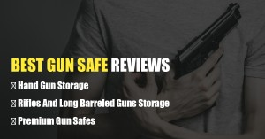 Best Gun Safe Reviews – Do NOT buy before reading this!