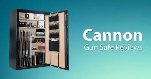 Cannon Gun Safe Reviews – Our Top Picks 2016