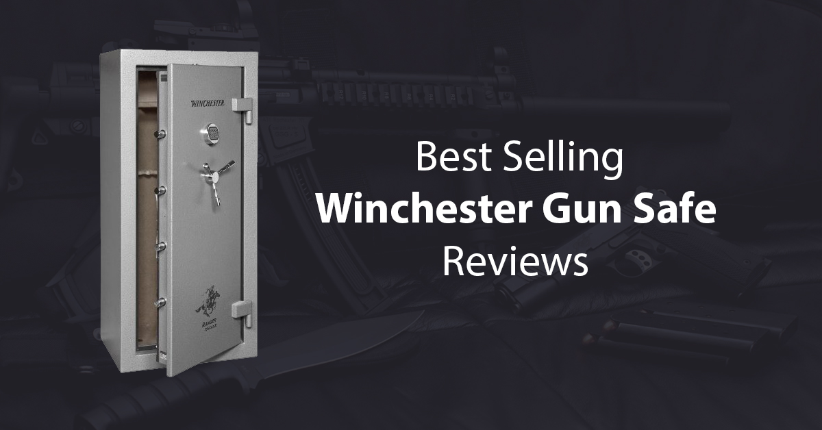 Winchester Gun Safe Reviews Our Top Rated Picks For 2018
