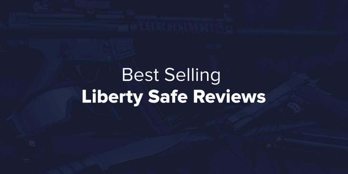 liberty-gun-safe-reviews
