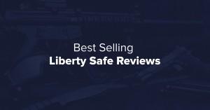5 Liberty Gun Safe Door Panels – Our Top Picks 2016