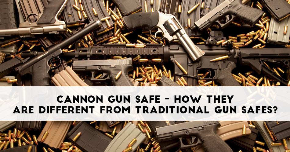 cannon gun safe feature