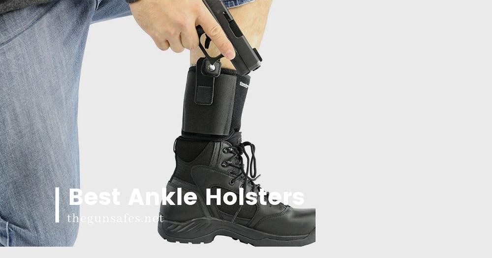 best_ankle_holster_gunsafes