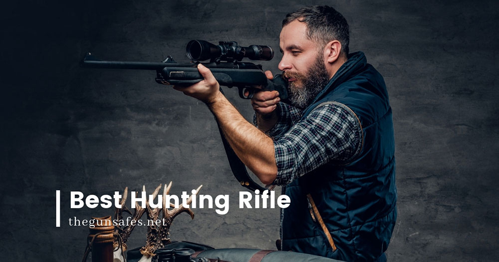 best_hunting_rifle_gunsafes